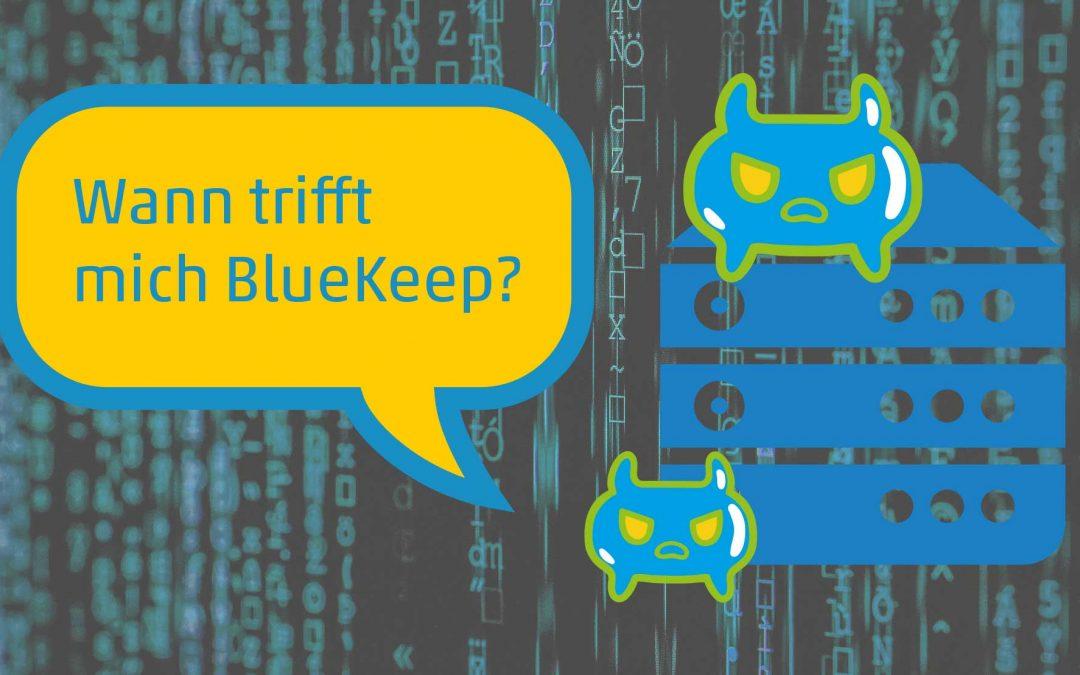Wann trifft mich BlueKeep (CVE-2019-0708)?