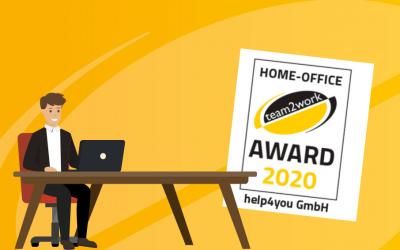 Heimarbeitsplatz ist nicht für jedes Unternehmen so einfach. team2work verleiht den Home-Office Award 2020 an help4you